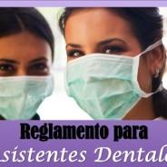Reglamento para Asistentes Dentales