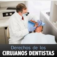 Carta de Derechos de los Cirujanos Dentistas